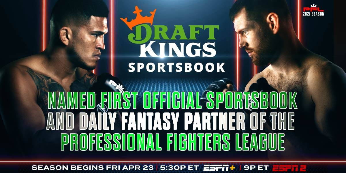 DRAFTKINGS NAMED FIRST OFFICIAL SPORTSBOOK AND DAILY FANTASY PARTNER OF THE PROFESSIONAL FIGHTERS LEAGUE