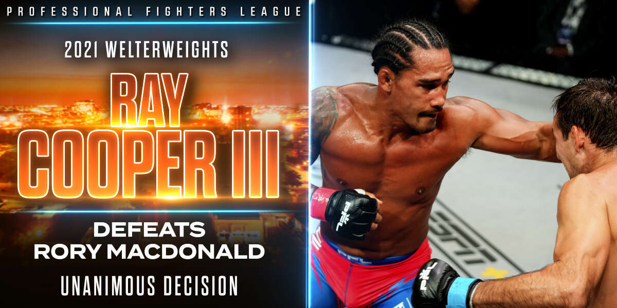 Cooper shocks MacDonald with wrestling, grinds way to 2021 PFL World Championship