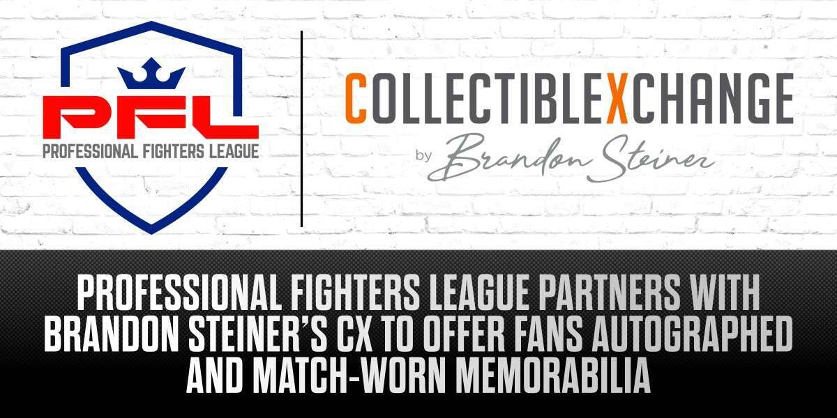 PROFESSIONAL FIGHTERS LEAGUE PARTNERS WITH BRANDON STEINER'S CX TO OFFER FANS AUTOGRAPHED AND MATCH-WORN MEMORABILIA