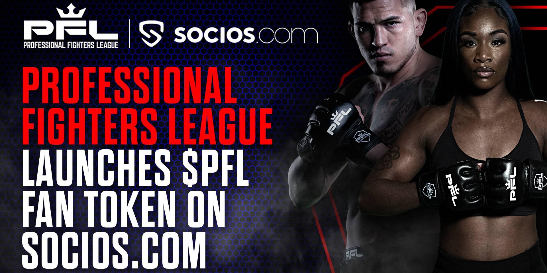 PROFESSIONAL FIGHTERS LEAGUE LAUNCH $PFL FAN TOKEN ON SOCIOS.COM