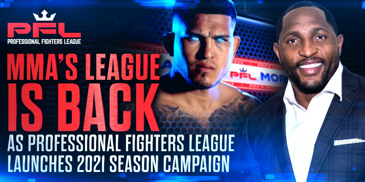 """""""MMA's League Is Back"""" as Professional Fighters League Launches 2021 Season Campaign"""