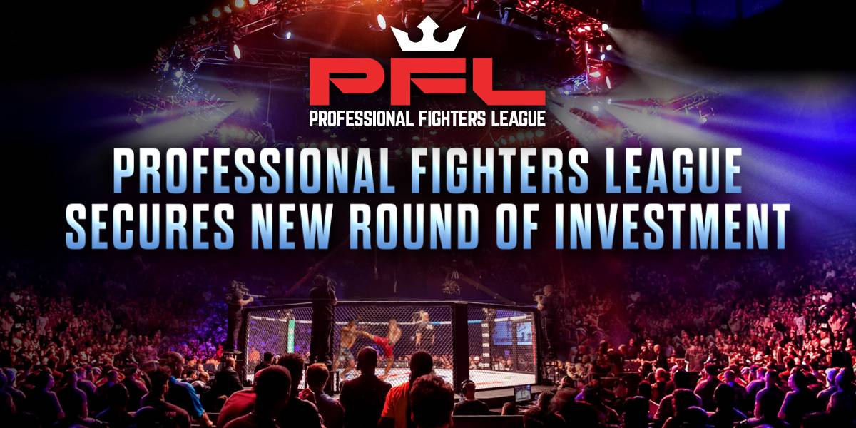 PROFESSIONAL FIGHTERS LEAGUE SECURES $65 MILLION INVESTMENT NEW CAPITAL BRINGS TOTAL FUNDING TO $175 MILLION