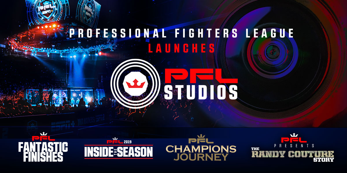PROFESSIONAL FIGHTERS LEAGUE LAUNCHES PFL STUDIOS