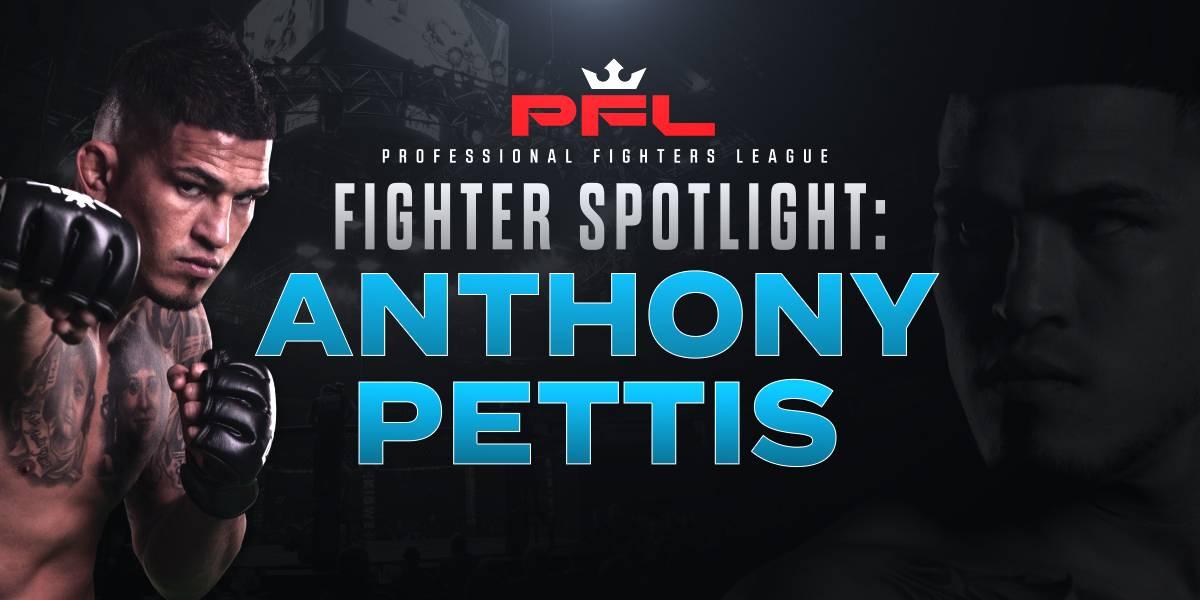 Fighter Spotlight: Anthony Pettis