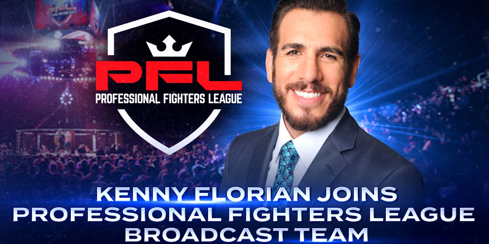 KENNY FLORIAN JOINS PROFESSIONAL FIGHTERS LEAGUE BROADCAST TEAM
