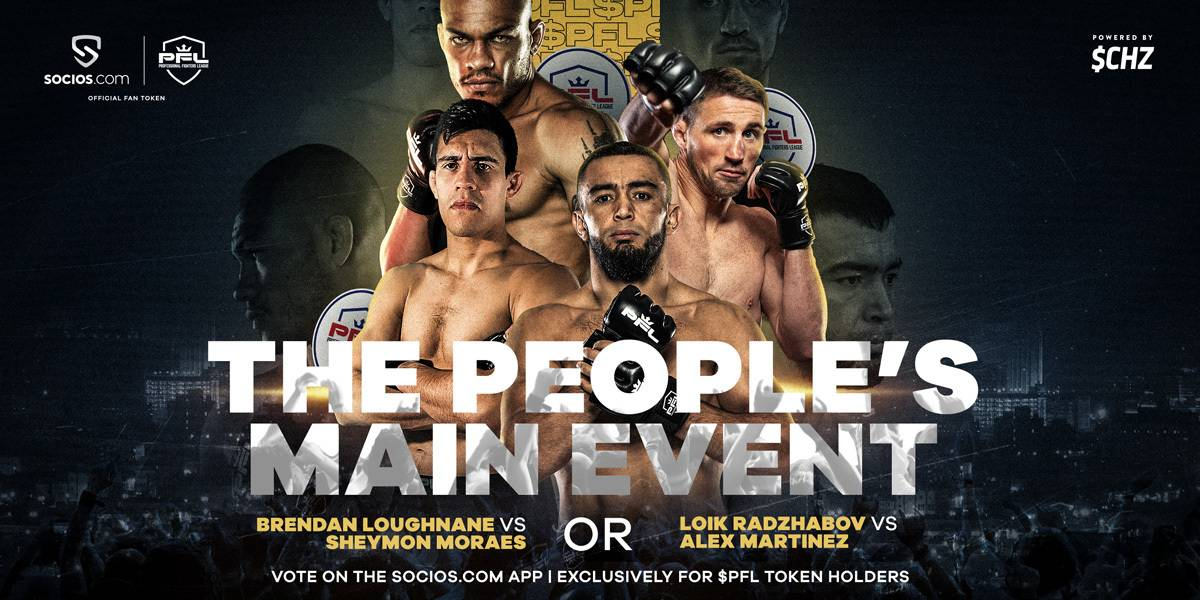 PROFESSIONAL FIGHTERS LEAGUE ASK $PFL FAN TOKEN HOLDERS TO CHOOSE MAIN EVENT FOR SEASON KICKOFF