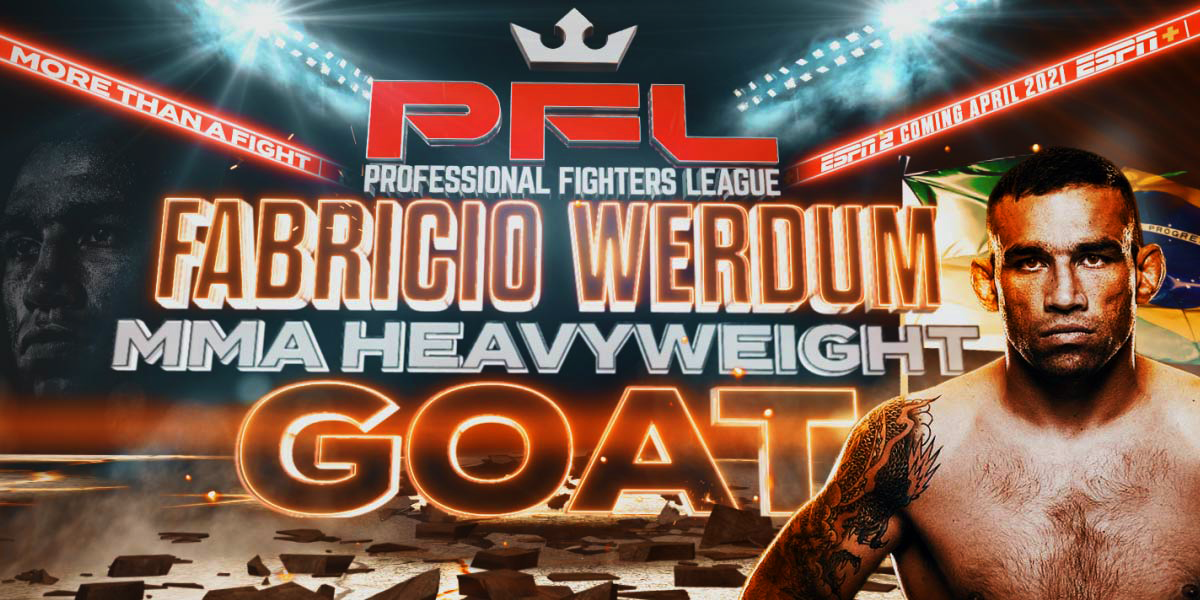 MMA Global Superstar Fabricio Werdum Joins The Professional Fighters League For Upcoming 2021 Season