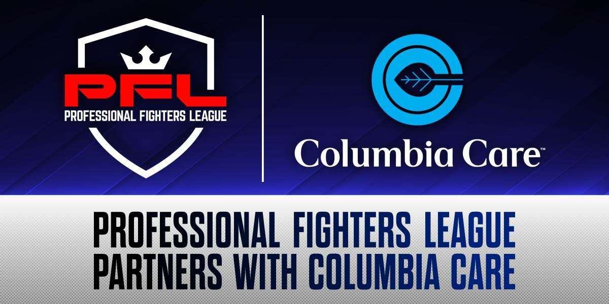PROFESSIONAL FIGHTERS LEAGUE PARTNERS WITH COLUMBIA CARE