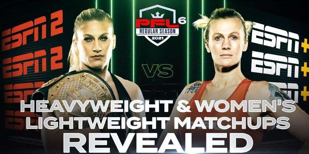 PROFESSIONAL FIGHTERS LEAGUE UPDATES PFL 6 CARD