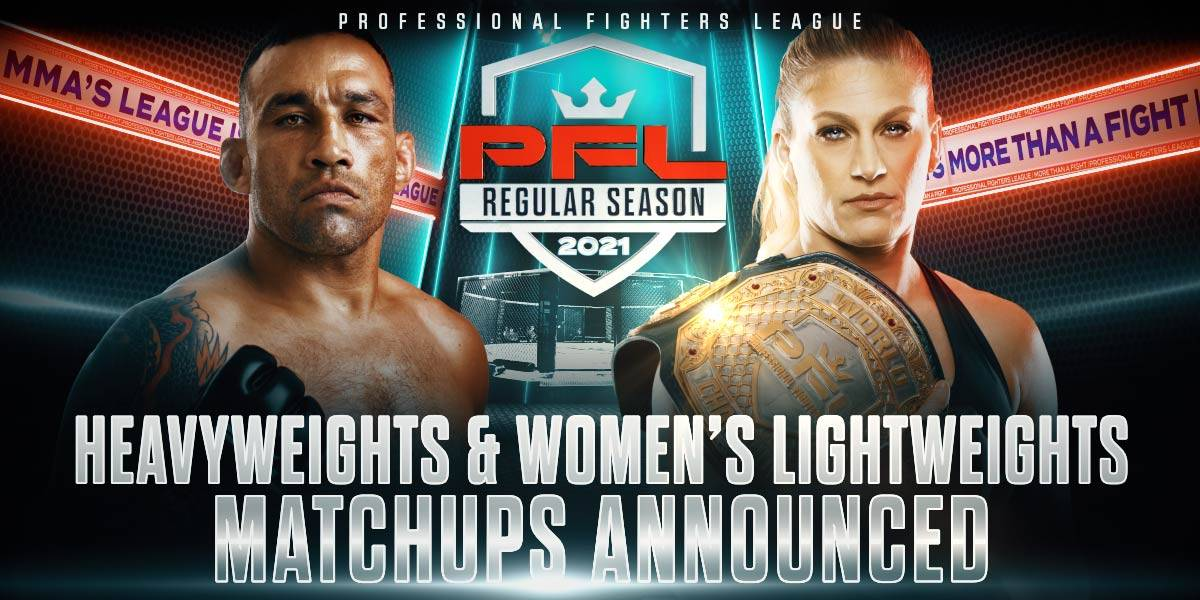 PFL ANNOUNCES MAIN EVENT AND FULL CARD MATCHUPS FOR HEAVYWEIGHTS AND WOMEN'S LIGHTWEIGHTS ON MAY 6