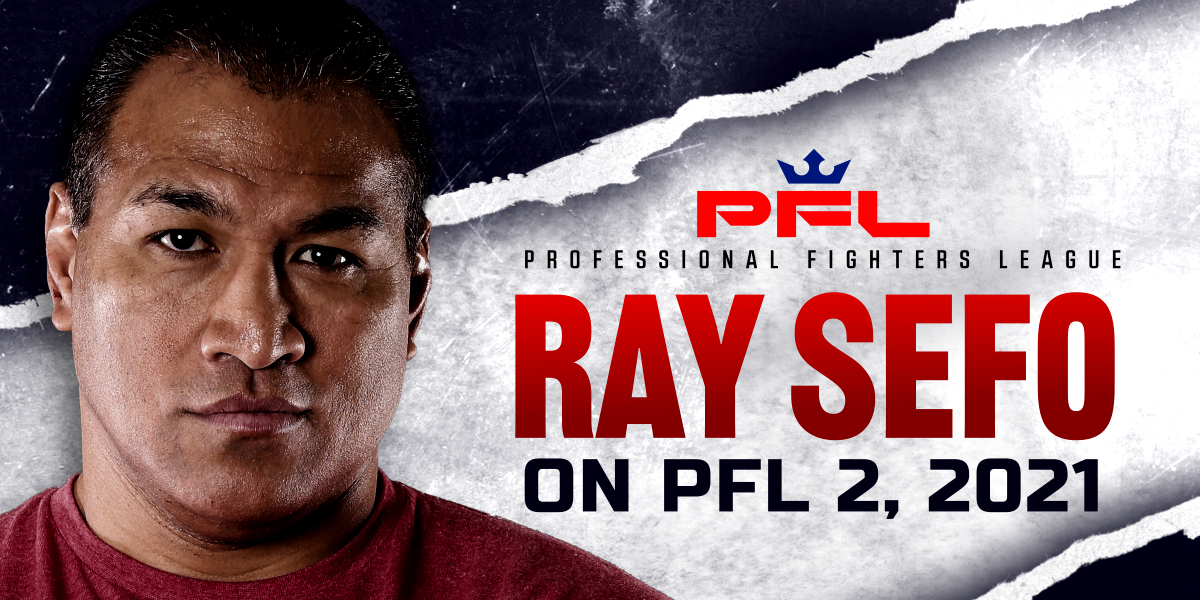 Ray Sefo's Breakdown of PFL 2, 2021: Welterweights and Light Heavyweights