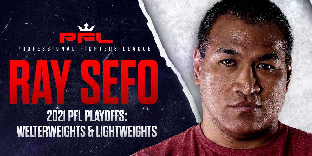 Ray Sefo's Breakdown of the 2021 PFL Playoffs: Welterweights and Lightweights