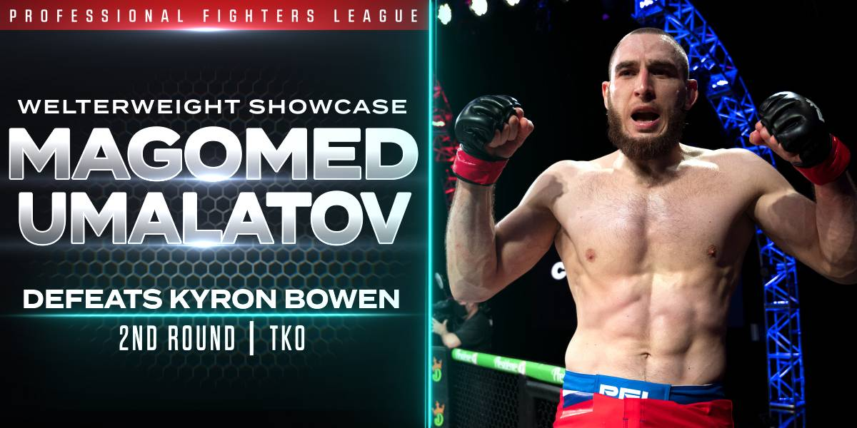 Umalatov Blasts Bowen in Welterweight Showcase
