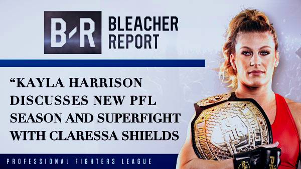 Kayla Harrison Discusses New PFL Season and Superfight with Claressa Shields