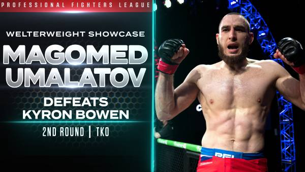 Umalatov Blasts Bowen in Welterweight Showcase