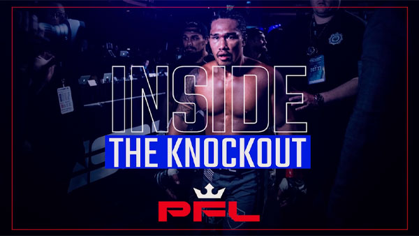 Ray Cooper III Punches His Ticket to the 2019 PFL Championship | Inside The Knockout Ep. 1
